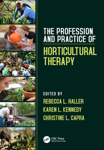 The Profession and Practice of Horticultural Therapy book cover