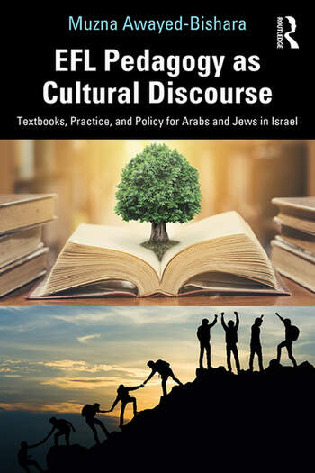 EFL Pedagogy as Cultural Discourse Textbooks, Practice, and Policy for Arabs and Jews in Israel book cover