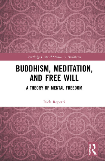 Buddhism, Meditation, and Free Will A Theory of Mental Freedom book cover