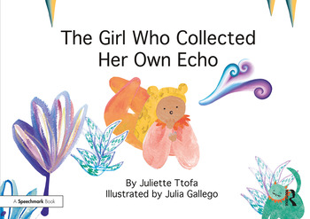 The Girl Who Collected Her Own Echo A Story about Friendship book cover