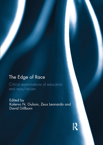 The Edge of Race Critical examinations of education and race/racism book cover