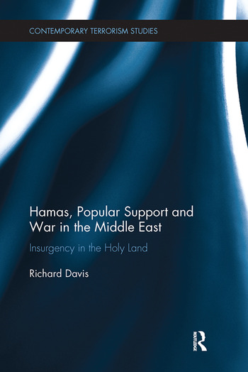 Hamas, Popular Support and War in the Middle East Insurgency in the Holy Land book cover
