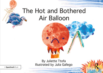 The Hot and Bothered Air Balloon A Story about Feeling Stressed book cover