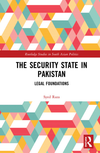 The Security State in Pakistan Legal Foundations book cover