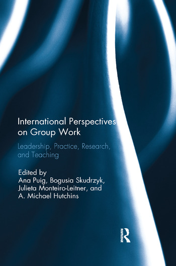 International Perspectives on Group Work Leadership, Practice, Research, and Teaching book cover