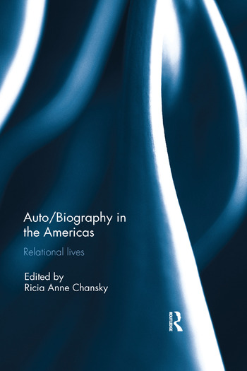 Auto/Biography in the Americas Relational Lives book cover