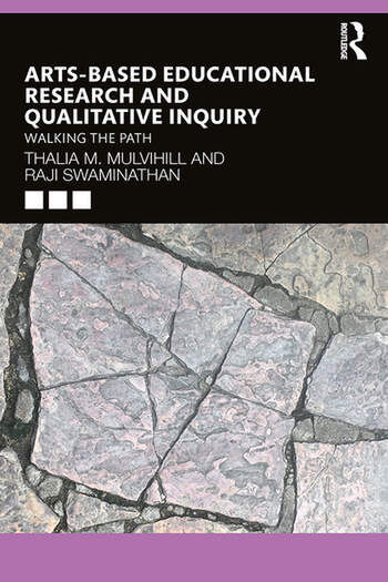 Arts-Based Educational Research and Qualitative Inquiry Walking the Path book cover