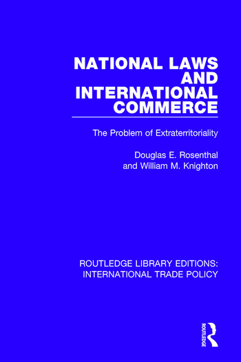 National Laws and International Commerce The Problem of Extraterritoriality book cover