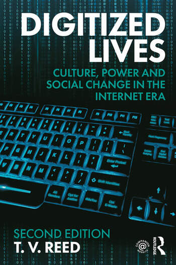 Digitized Lives Culture, Power and Social Change in the Internet Era book cover