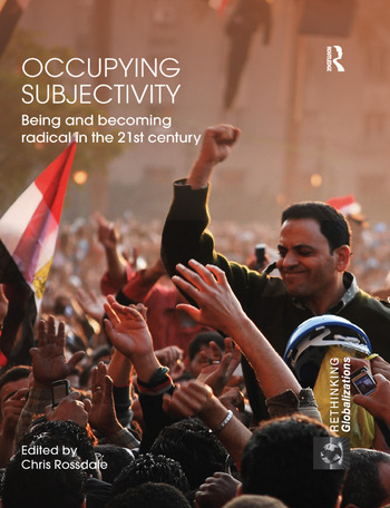 Occupying Subjectivity Being and Becoming Radical in the 21st Century book cover