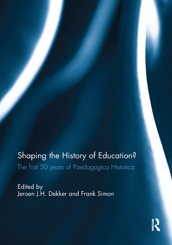 Shaping the History of Education? The first 50 years of Paedagogica Historica book cover