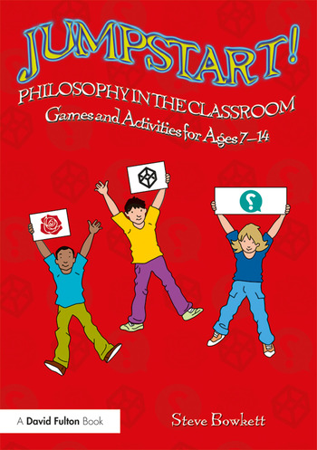 Jumpstart! Philosophy in the Classroom Games and Activities for Ages 7-14 book cover