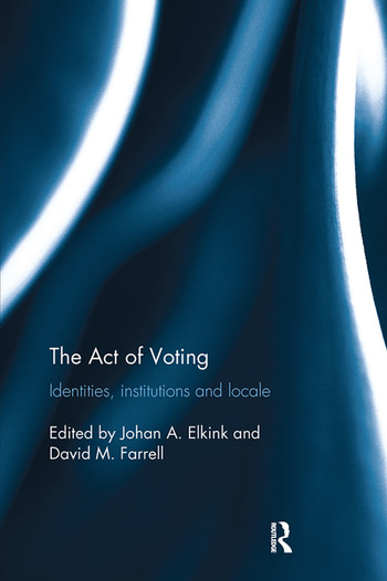 The Act of Voting Identities, Institutions and Locale book cover