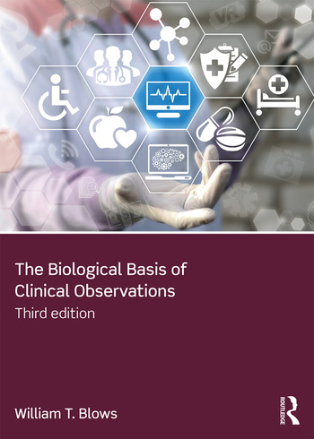 The Biological Basis of Clinical Observations book cover