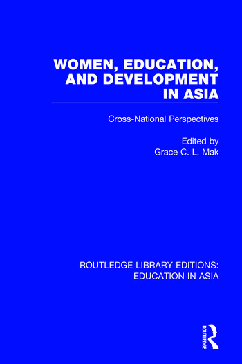 Women, Education and Development in Asia Cross-National Perspectives book cover