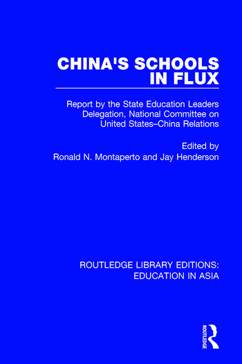 China's Schools in Flux Report by the State Education Leaders Delegation, National Committee on United States-China Relations book cover