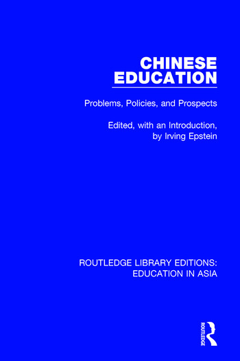 Chinese Education Problems, Policies, and Prospects book cover