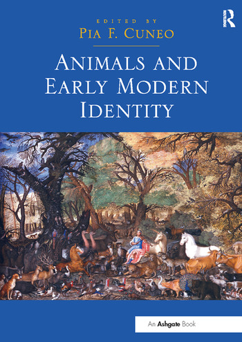 Animals and Early Modern Identity book cover