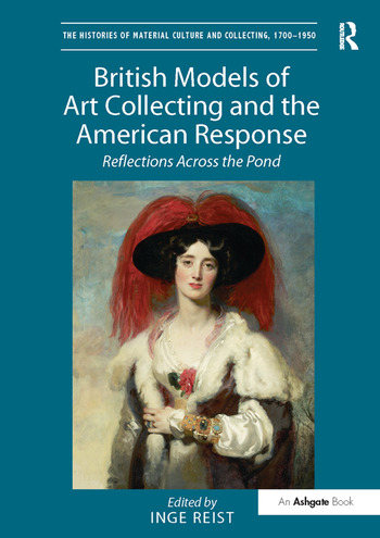 British Models of Art Collecting and the American Response Reflections Across the Pond book cover