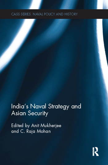 India's Naval Strategy and Asian Security book cover