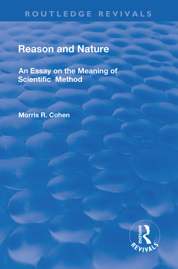 Reason and Nature An Essay on the Meaning of Scientific Method book cover
