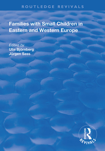 Families with Small Children in Eastern and Western Europe book cover