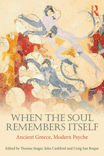 When the Soul Remembers Itself Ancient Greece, Modern Psyche book cover