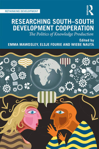 Researching South-South Development Cooperation The Politics of Knowledge Production book cover