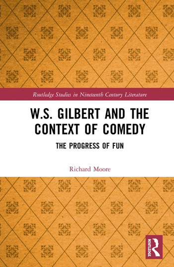 W.S. Gilbert and the Context of Comedy The Progress of Fun book cover