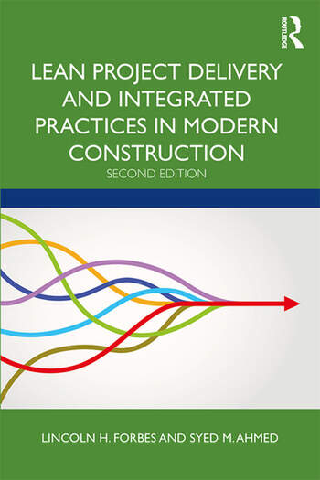 Lean Project Delivery and Integrated Practices in Modern Construction book cover