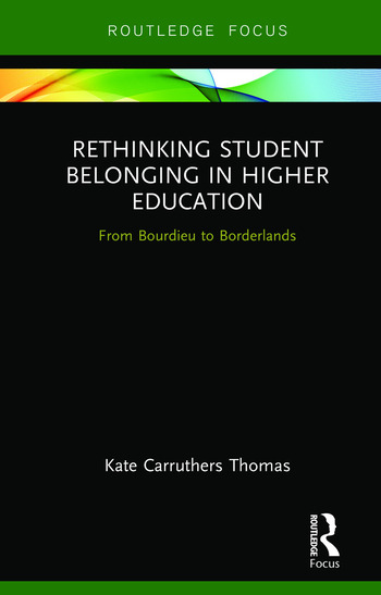 Rethinking Student Belonging in Higher Education From Bourdieu to Borderlands book cover