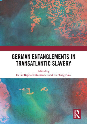 German Entanglements in Transatlantic Slavery book cover