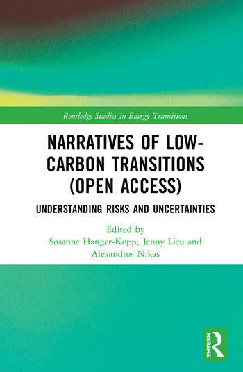 Narratives of Low-Carbon Transitions (Open Access) Understanding Risks and Uncertainties book cover