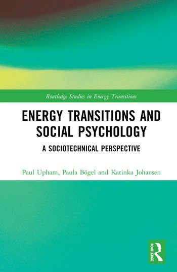 Energy Transitions and Social Psychology A Sociotechnical Perspective book cover