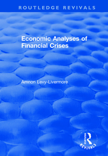 Economic Analyses of Financial Crises book cover