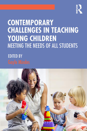 Contemporary Challenges in Teaching Young Children Meeting the Needs of All Students book cover