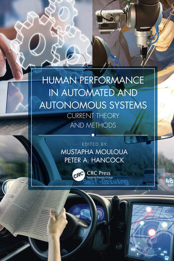 Human Performance in Automated and Autonomous Systems Current Theory and Methods book cover