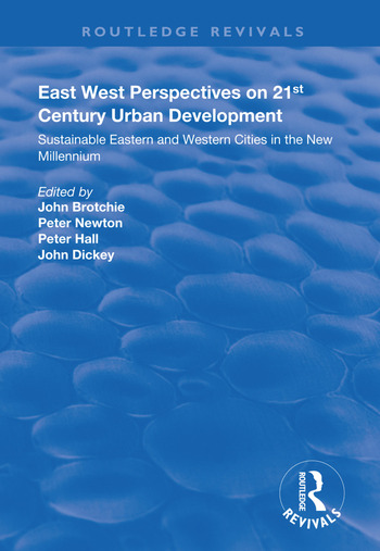 East West Perspectives on 21st Century Urban Development Sustainable Eastern and Western Cities in the New Millennium book cover