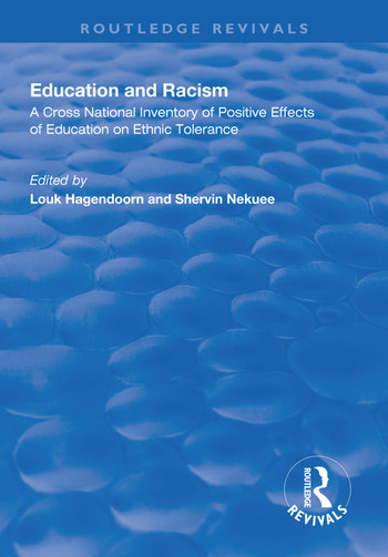 Education and Racism A Cross National Inventory of Positive Effects of Education on Ethnic Tolerance book cover