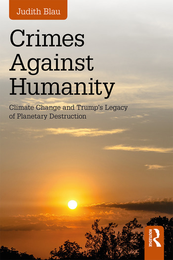 Crimes Against Humanity Climate Change and Trump's Legacy of Planetary Destruction book cover