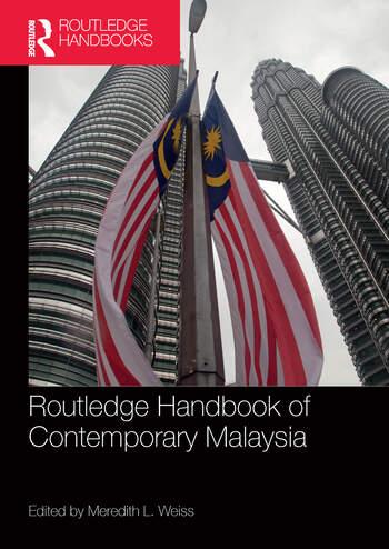 Routledge Handbook of Contemporary Malaysia book cover