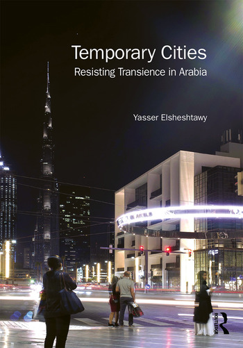 Temporary Cities Resisting Transience in Arabia book cover