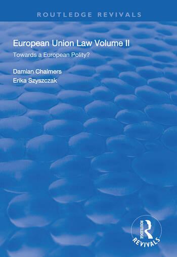 European Union Law Volume II: Towards a European Polity? book cover