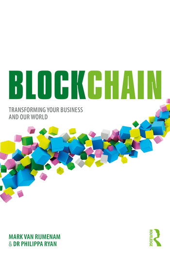 Blockchain Transforming Your Business and Our World book cover