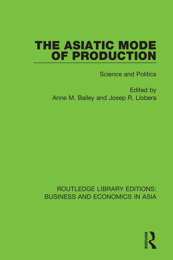 The Asiatic Mode of Production Science and Politics book cover