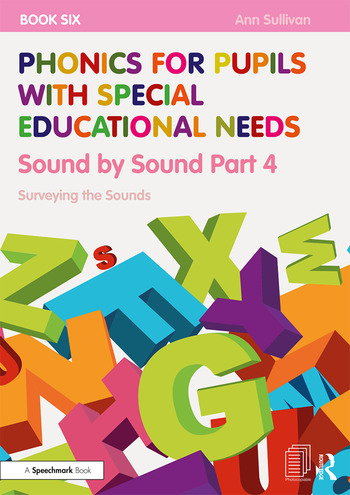 Phonics for Pupils with Special Educational Needs Book 6: Sound by Sound Part 4 Surveying the Sounds book cover