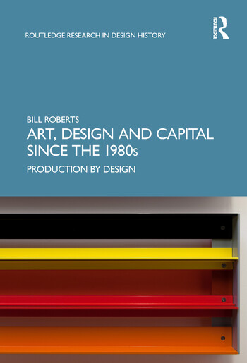 Art, Design and Capital since the 1980s Production by Design book cover