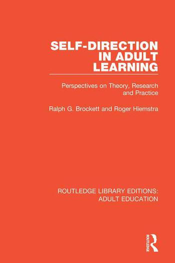 Self-direction in Adult Learning Perspectives on Theory, Research and Practice book cover