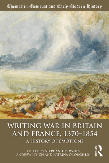 Writing War in Britain and France, 1370-1854 A History of Emotions book cover
