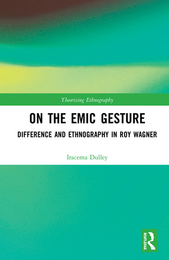 On the Emic Gesture Difference and Ethnography in Roy Wagner book cover